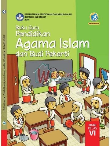 Buku Guru - Pendidikan Agama Islam dan Budi Pekerti Kelas 6