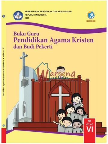 Buku Guru - Pendidikan Agama Kristen dan Budi Pekerti Kelas 6