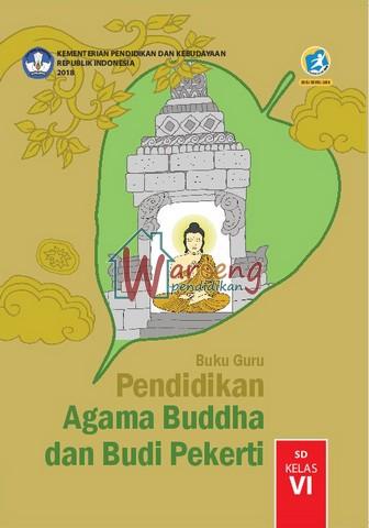 Buku Guru - Pendidikan Agama Buddha dan Budi Pekerti Kelas 6