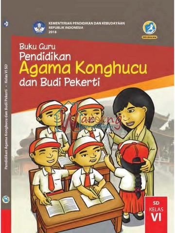 Buku Guru - Pendidikan Agama Khonghucu dan Budi Pekerti Kelas 6