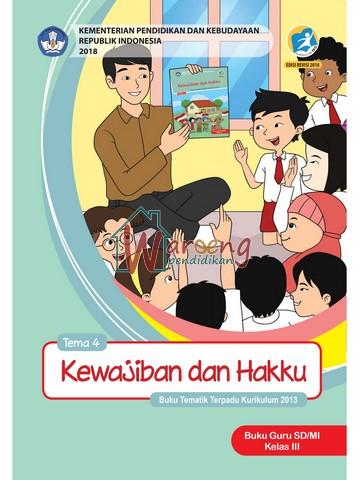 Buku Guru - Tema 4: Kewajiban dan Hakku Kelas 3
