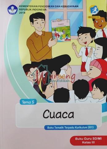 Buku Guru - Tema 5: Cuaca Kelas 3