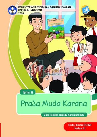 Buku Guru - Tema 8: Praja Muda Karana Kelas 3
