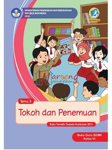 Buku Guru - Tema 3: Tokoh dan Penemuan Kelas 6