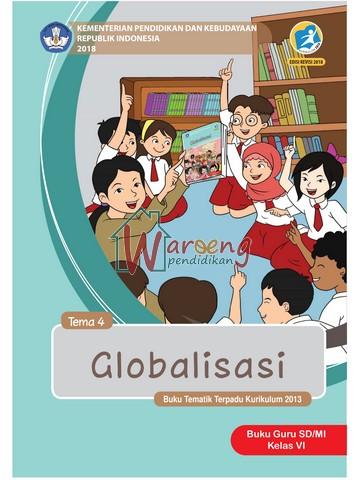 Buku Guru - Tema 4: Globalisasi Kelas 6