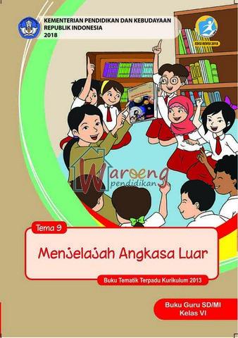 Buku Guru - Tema 9: Menjelajah Angkasa Luar Kelas 6