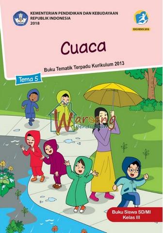 Buku Siswa - Tema 5: Cuaca Kelas 3