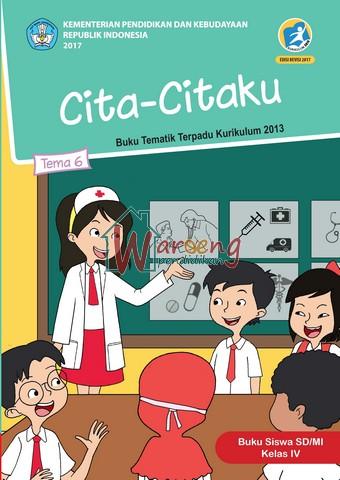 Buku Siswa - Tema 6: Cita-Citaku Kelas 4